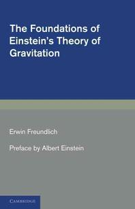 The Foundations of Einstein's Theory of Gravitation