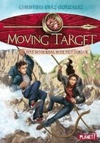 Moving Target 02: Das Schicksal schlaegt zurueck