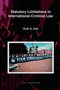 Statutory Limitations in International Criminal Law