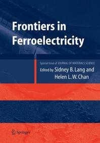 Frontiers of Ferroelectricity