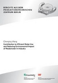 Contribution to efficient water use and reducing environmental impact of wastewater in industry