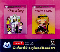 Oxford Storyland Readers Level. 1: This Is Ping You're a Cat
