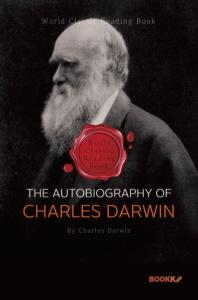 찰스 다윈 자서전 (진화론-종의 기원) : The Autobiography of Charles Darwin ㅣ영문판ㅣ