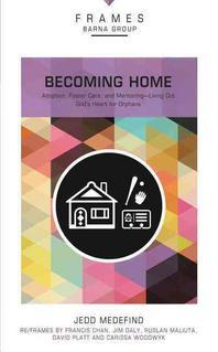 Becoming Home, Paperback (Frames Series)