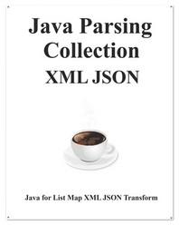 Java Parsing Collection XML JSON