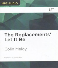 The Replacements' Let It Be