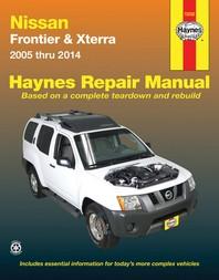 Nissan Frontier & Xterra 2005 Thru 2014 Haynes Repair Manual