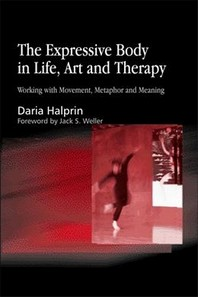 Expressive Body in Life, Art and Therapy