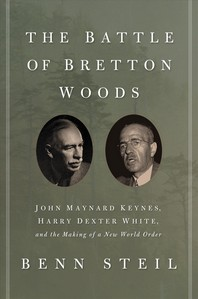 The Battle of Bretton Woods