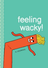 Feeling Wacky!