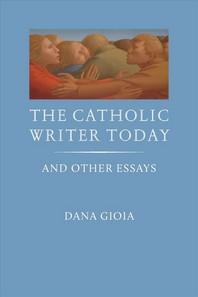 The Catholic Writer Today