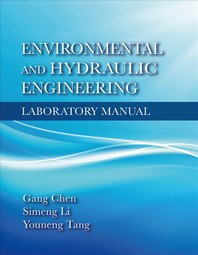 Environmental and Hydraulic Engineering Laboratory Manual