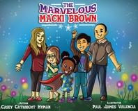 The Marvelous Macki Brown