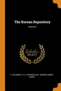 The Korean Repository; Volume 5