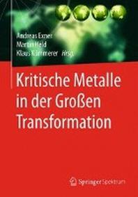 Kritische Metalle in Der Groen Transformation