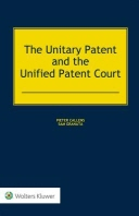 The Unitary Patent and the Unified Patent Court