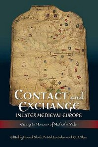 Contact and Exchange in Later Medieval Europe