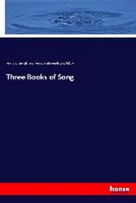 Three Books of Song