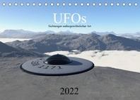 UFOs - Sichtungen aussergewoehnlicher Art (Tischkalender 2022 DIN A5 quer)