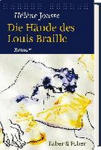 Die Haende des Louis Braille