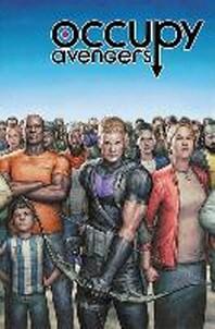 Occupy Avengers, Volume 1