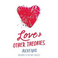 Love and Other Theories Lib/E