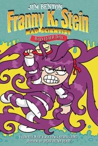 Franny K. Stein, Mad Scientist #8: Bad Hair Day