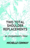 Two Total Shoulder Replacements