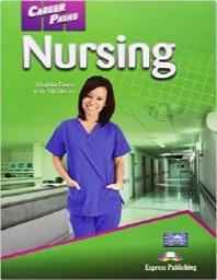 Career Paths: Nursing(Student's Book)