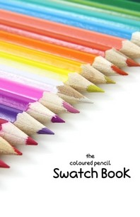 The Coloured Pencil Swatch Book