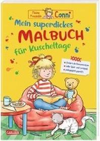 Conni Gelbe Reihe: Mein superdickes Malbuch fuer Kuscheltage