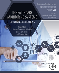 U-Healthcare Monitoring Systems  Volume 1  Design and Applications