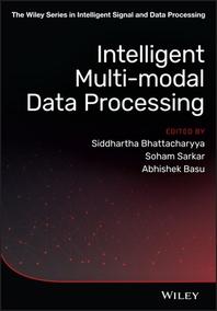 Intelligent Multi-Modal Data Processing