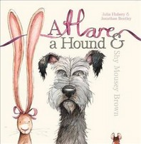 Hare A Hound & Shy Mousey Brown