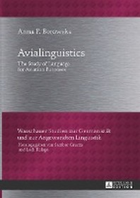 Avialinguistics; The Study of Language for Aviation Purposes