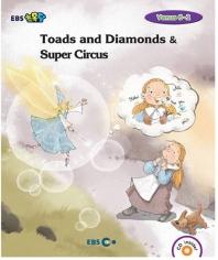 EBS초목달 Toads and Diamonds & Super Circus 스토리북(Level 2