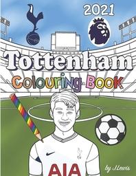 Tottenham Colouring Book 2021