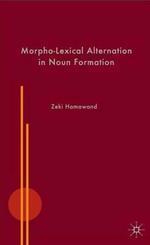 Morpho-Lexical Alternation in Noun Formation