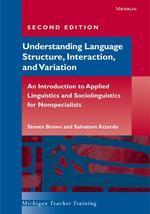 Understanding Language Structure, Interaction, and Variation, Second Edition