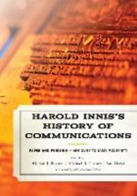 Harold Innis's History of Communications