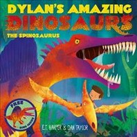 Dylan's Amazing Dinosaurs - the Spinosaurus