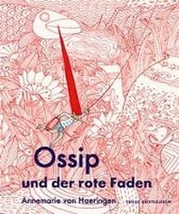 Ossip und der rote Faden
