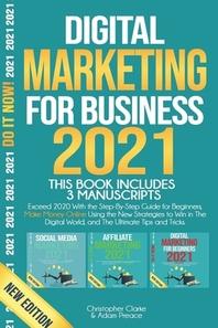 Digital Marketing for Business 2021