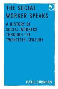 The Social Worker Speaks