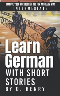 Learn German with Short Stories by O. Henry