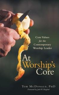 At Worship's Core