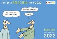 365 gute Perscheid-Tage 2022: Tageskalender