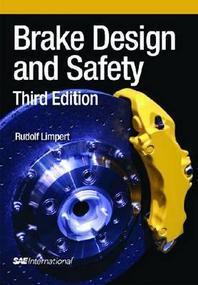 Brake Design and Safety, Third Edition