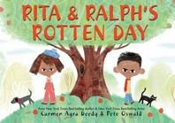 Rita and Ralph's Rotten Day