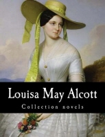 Louisa May Alcott, Collection novels